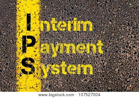 Business Acronym Ips As Interim Payment System
