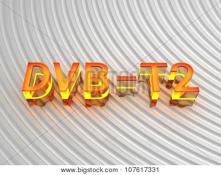 DVB - T2 (Digital Video Broadcasting - Terrestrial) background - computer generated image (3D render) poster