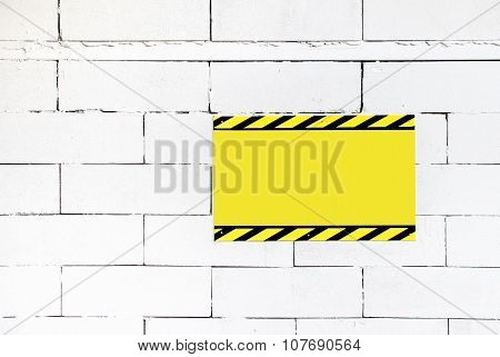 Cement Block Wall With Blank Warning Poster,template To Fill Your Text