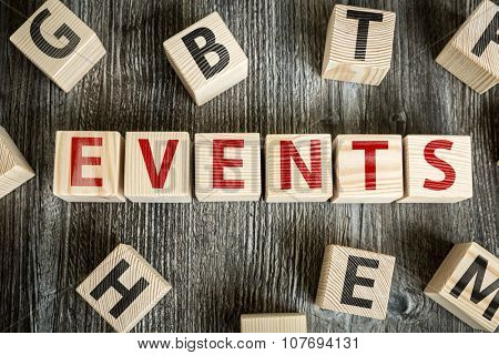 Wooden Blocks with the text: Events