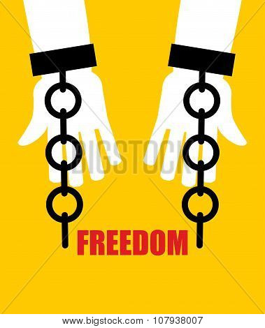 Freedom. Broken Fetters. Liberation From Slavery. Broken Chain Handcuffs.