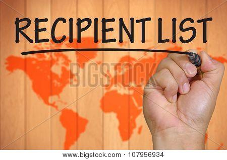 Hand Writing Recipient List Over Blur World Background
