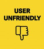 User unfriendly card. Concept banner about unfriendly interfaces. Black letters on white background. Thumbs down symbol. poster