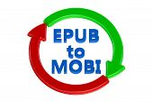 converting epub to mobi concept isolated on white background poster