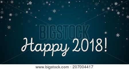 Happy 2018 Greeting Card. Sparse Snowfall Background. Sparse Snowfall On Blue Background. Pleasing V