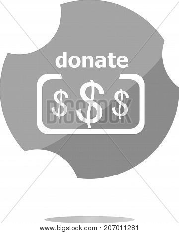 Donate Sign Icon. Dollar Usd Symbol. Shiny Button. Modern Ui Website Button