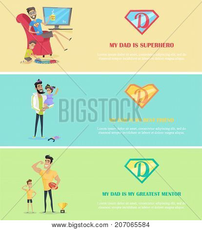 Dads day. Super dad with his kids. My dad is my superhero best friend and greatest mentor. Father playing with son and daughter. Happy family concept. Vector illustration. Website template, banner set