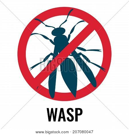Anti wasp sign with icon of fly placed in red circle and crossed with line, emblem represented on vector illustration isolated on white