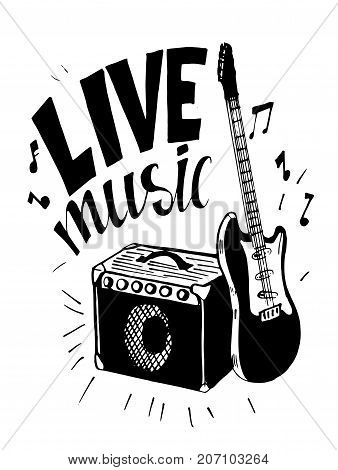 Live music. Poster with electric guitar and amplifier. Hand drawn vector.