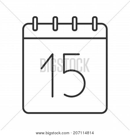 Fifteenth day of month linear icon. Wall calendar with 15 sign. Thin line illustration. Date contour symbol. Vector isolated outline drawing