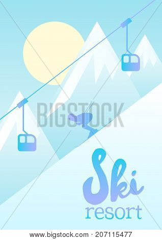 Ski resort vector illustration. Poster showing a man skiing down a mountain slope. Beautiful winter landscape and ski lift for transporting skiers up.