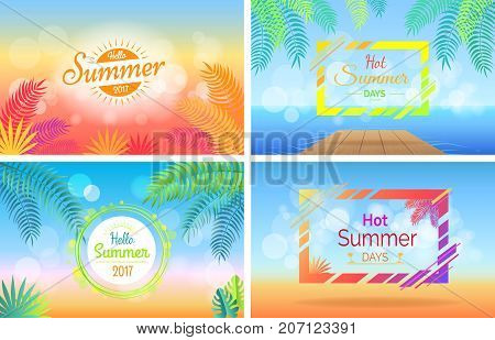 Hello hot summer days posters set on blurred background. Tropical trees brunches on advertisements vector illustration. Light spots and sunny beams with text