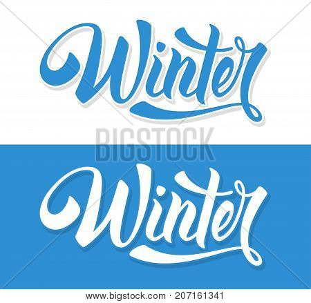 Unusual calligraphic inscription Winter is coming. Isolated on white and blue background. Vector illustration.