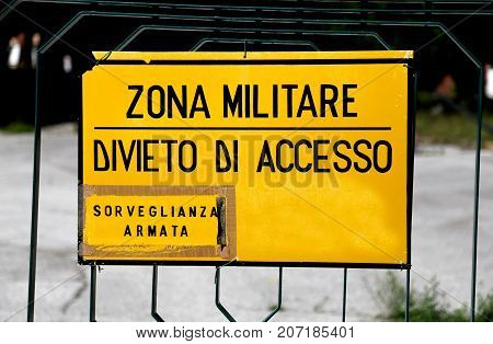 Big Sign At Military Zone In Italy