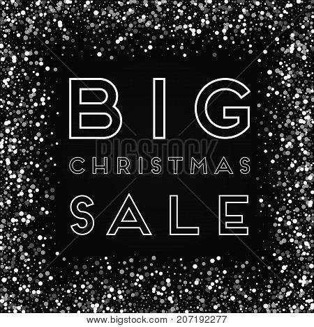 Big Christmas Sale Greeting Card. Random Falling White Dots Background. Random Falling White Dots On