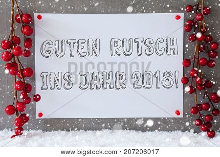 Label With German Text Guten Rutsch Ins Jahr 2018 Means New Year 2018. Red Christmas Decoration On Snow. Urban And Modern Cement Wall As Background With Snowflakes.