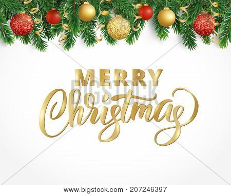 Vector holiday background with fir tree branches, ornaments and Merry Christmas letters. Hanging balls and ribbons. Isolated Christmas tree garland, border. Great for banners, flyers, party posters.