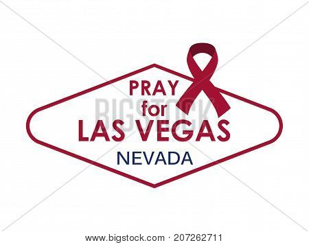 Pray For Las Vegas. Symbol And Ribbon. Vector Illustration