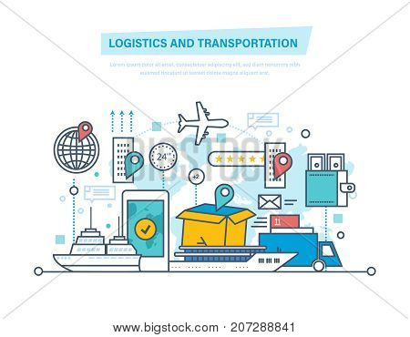 Logistics and transportation, delivery services, opened box. Delivery by air, train, ship, road transport, manual delivery, air mail. Vehicles, navigation gps. Thin line design of vector doodles
