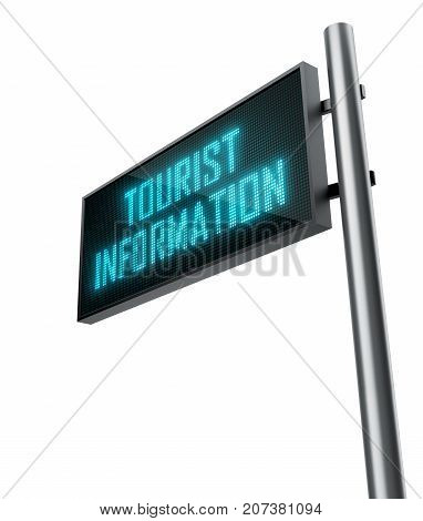 Tourist Information led sign isolated on white background - 3D Rendering