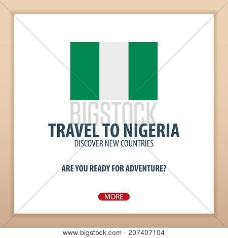 Travel To Nigeria. Discover And Explore New Countries. Adventure Trip.