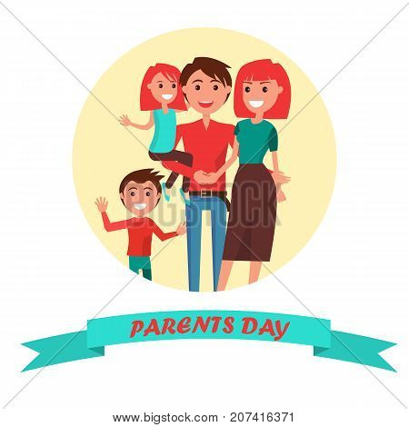 Parents Day Poster vector illustration of cheerful father holding his little dauther, happy mother hugging her husband with their young son in round circle