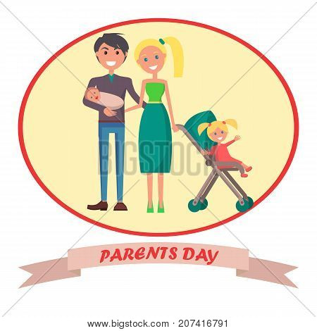 Parents day banner with happy young husband, blonde wife and toddler. Vector illustration of family including father, mother, newborn and little daughter