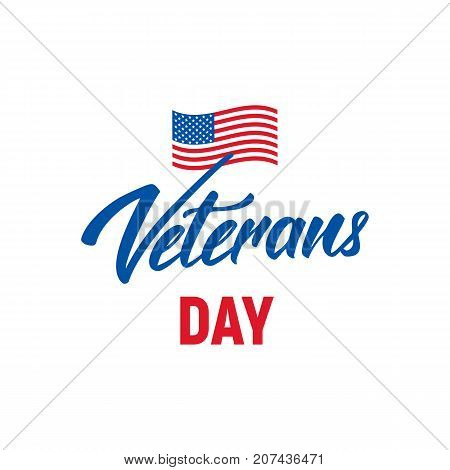 Veterans Day. Logotype with hand lettering for USA Veterans Day celebration.