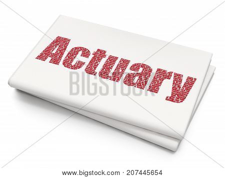 Insurance concept: Pixelated red text Actuary on Blank Newspaper background, 3D rendering