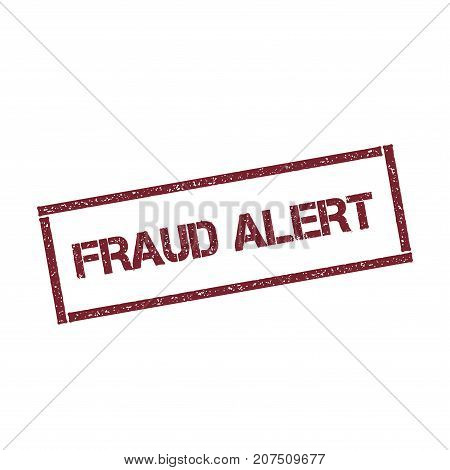 Fraud Alert Rectangular Stamp. Textured Red Seal With Text Isolated On White Background, Vector Illu