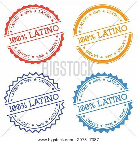 100% Latino Badge Isolated On White Background. Flat Style Round Label With Text. Circular Emblem Ve