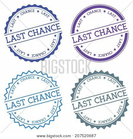 Last Chance Badge Isolated On White Background. Flat Style Round Label With Text. Circular Emblem Ve
