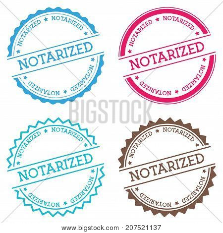 Notarized Badge Isolated On White Background. Flat Style Round Label With Text. Circular Emblem Vect