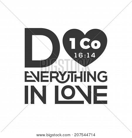 typography of bible quote from Corinthians, do everything in love