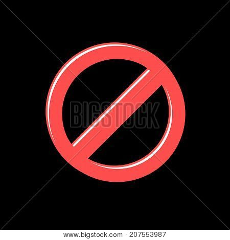 Prohibited red vector sign in flat cartoon style. Icon for your design. Modern vector illustration on black background.