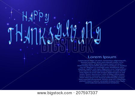 Happy Thanksgiving lettering holiday calligraphy with luminescence stars for banner poster greeting card party invitation of vector illustration