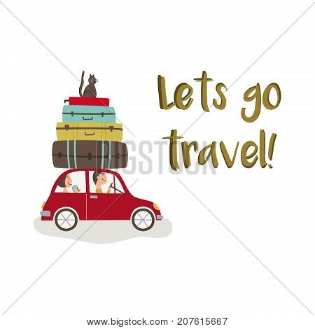 Road trip - car with baggage, lets go travel lettering, flat cartoon vector illustration isolated on white background. Family travelling by car with suitcase stacked on roof and cat sitting on top