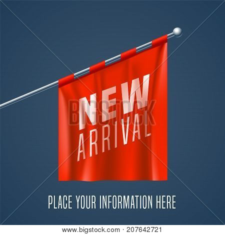 New arrival vector illustrationwith red flag hanging for retail and stores. Promotion banner, template design for new collection arriving to shop