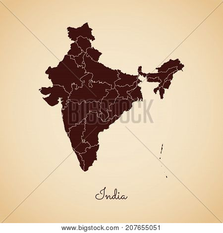 India Region Map: Retro Style Brown Outline On Old Paper Background. Detailed Map Of India Regions.