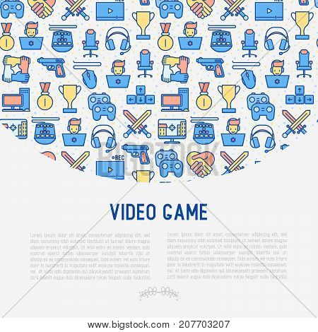 Video game concept with thin line icons: gamer, computer games, pc, headset, mouse, game controller. Modern vector illustration for banner, web page, print media.