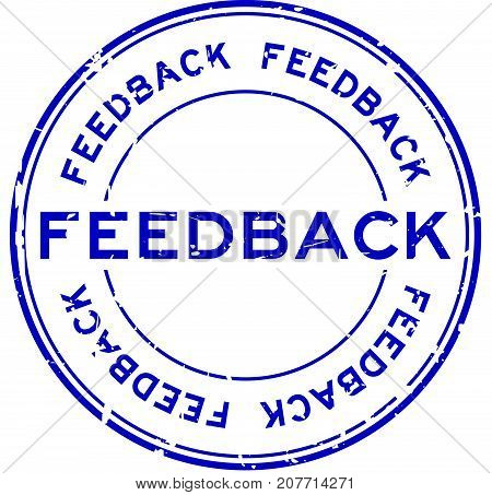Grunge blue feedback round rubber seal stamp on white background