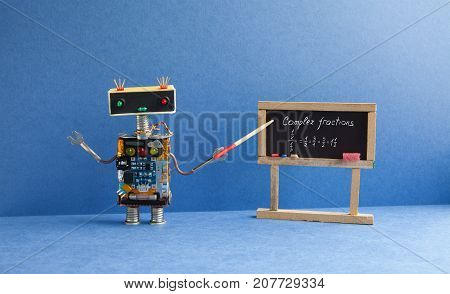 Complex fractions math lesson. Mathematician robot teacher with pointer explains handwritten example exercise on black chalkboard. Blue interior classroom background