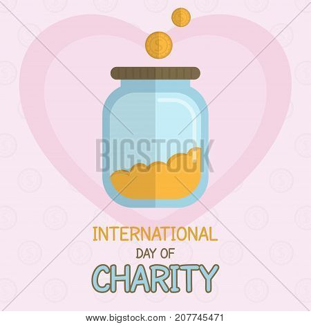 International Day of Charity, 5 September. Money in jar collector conceptual illustration vector.