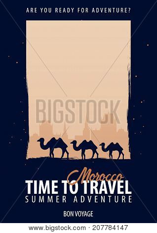 Morocco Africa. Time to Travel. Journey trip vacation Your adventure Bon Voyage