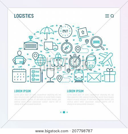 Logistics concept in half circle with thin line icons of delivery, box, airplane, train, marine, crane, globe with pointer. Vector illustration for banner, web page, print media.