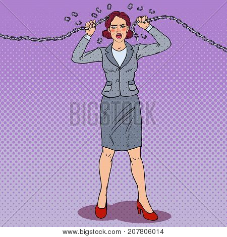 Pop Art Businesswoman Breaking Metal Chain. Strong Woman. Pressure on Work. Vector illustration