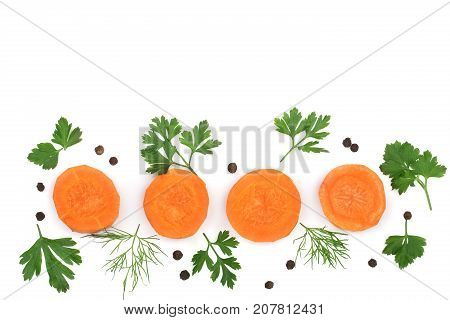 Fresh carrot slices with leaf parsley dill and peppercorns isolated on white background with copy space for your text. Top view.