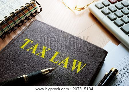 Tax law on a table. Taxation concept.