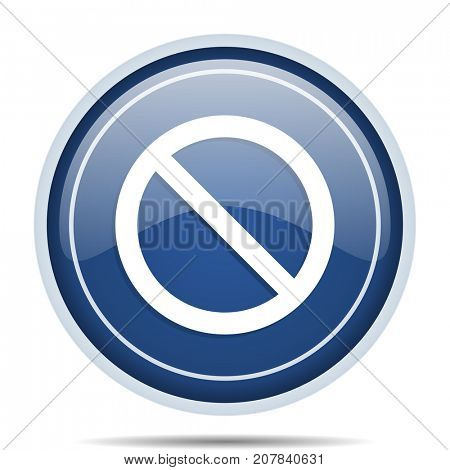 Access denied blue round web icon. Circle isolated internet button for webdesign and smartphone applications.
