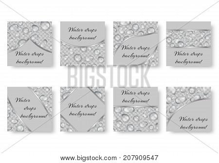 Collection of square backgrounds with translucent dew. Festive backdrop with drops of water and place for text.